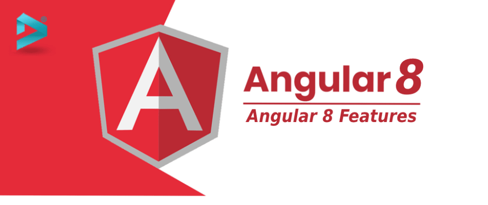 Cover image for Top Features of Angular 8: What's New?