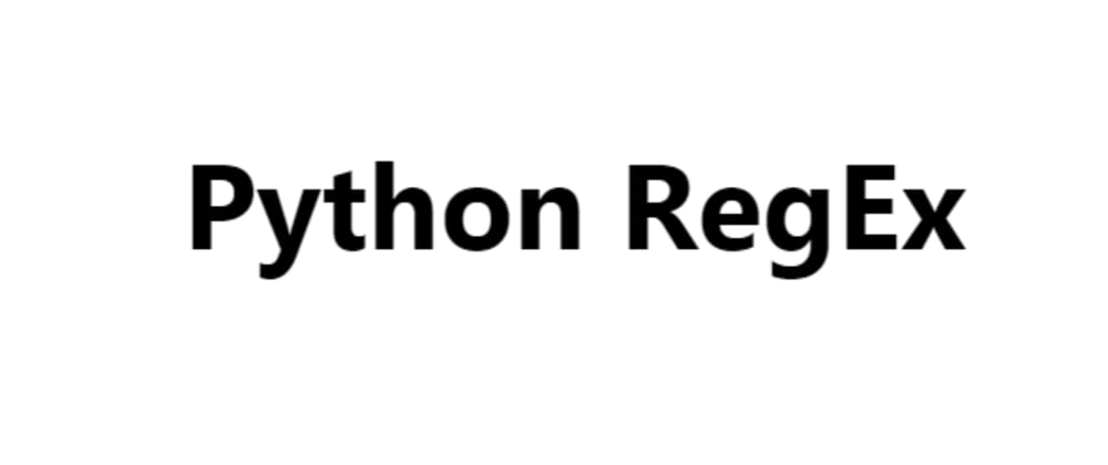 Cover image for Python RegEx Tutorial with practice