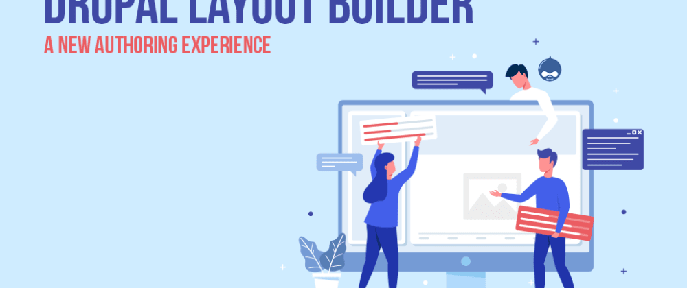 Cover image for Drupal Layout Builder: A New Authoring Experience