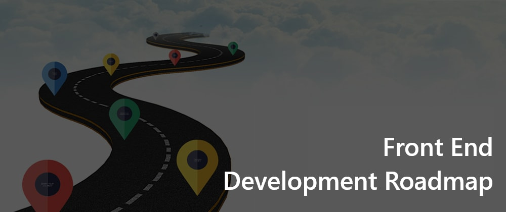 Cover Image for Zero to Hero: Front End Developer Roadmap