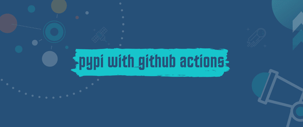 Cover image for pypi packages with GitHub actions