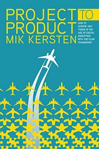 Book cover: Project to Product by Mik Kersten