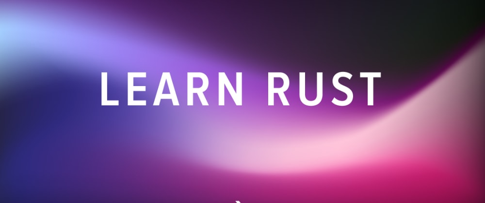Cover image for 17 Resources to Help You Learn Rust in 2021