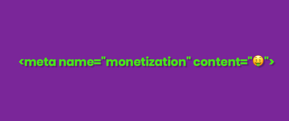 Cover image for Web Monetization Sidecar Proxy [Grant For The Web Hackathon Submission]