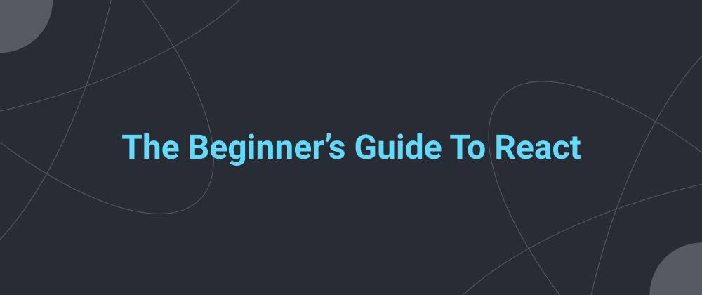 Cover image for The Beginner's Guide To React: Styling React Component with className and inline Styles