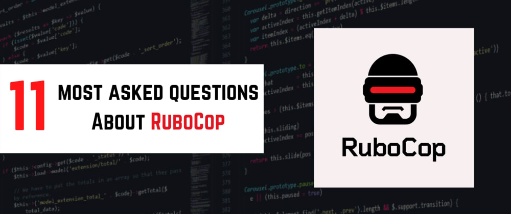 Cover image for 11 Most Asked Questions About RuboCop