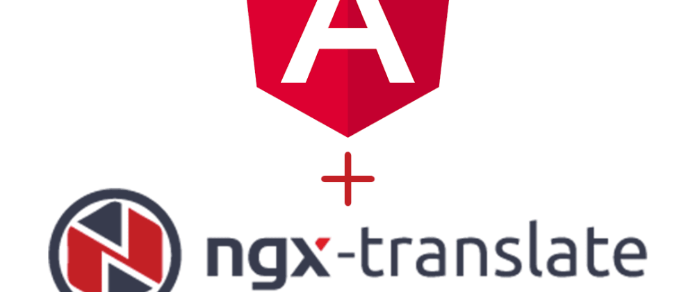 Cover image for Angular + @ngx-translate + Typings