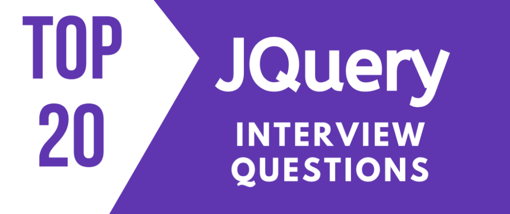 Cover image for JQuery Interview Questions