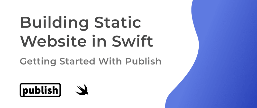 Cover image for Static Sites in Swift: Getting Started With Publish