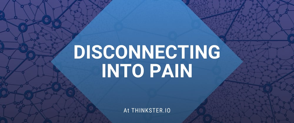 Cover image for Disconnecting Into Pain