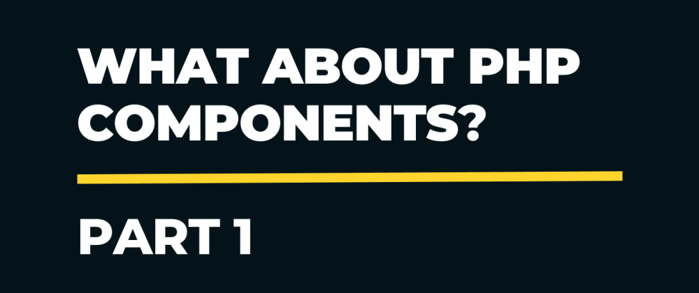Cover image for What about PHP components? Ok, let's create. Part 1. Working with headers.