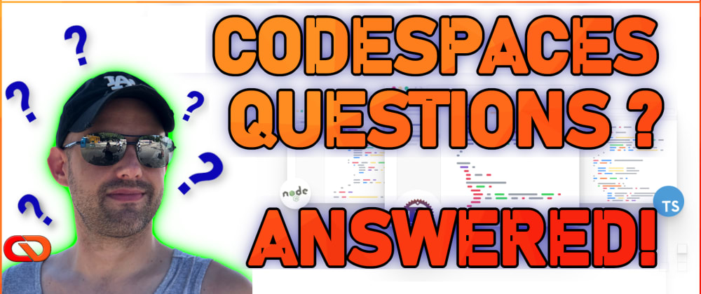 Cover image for Visual Studio & GitHub Codespaces - Questions Answered!
