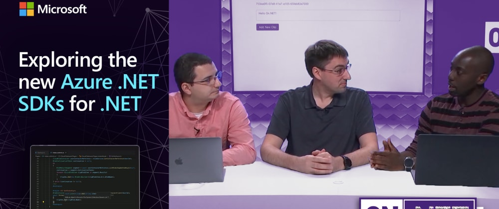 Cover image for On.NET Episode: Exploring the new Azure .NET SDKs for .NET