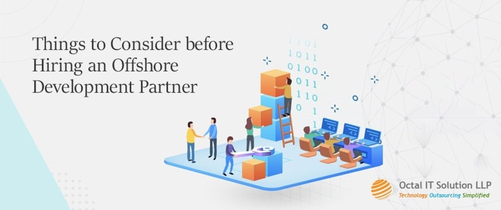 Cover image for Things to Consider before Hiring an Offshore Development Partner