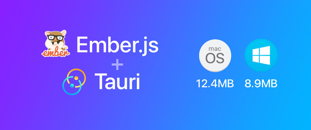 Cover image for Building small desktop apps with Ember.js and Tauri