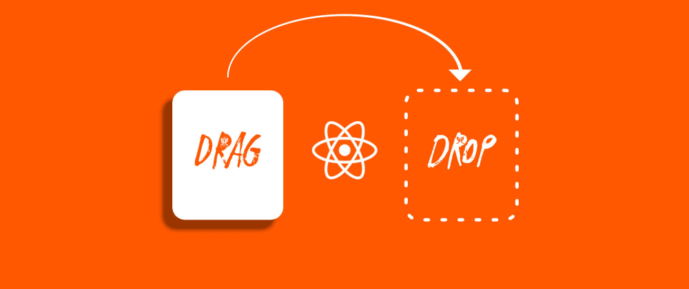 Cover image for Drag & Drop re-ordering using HTML and React