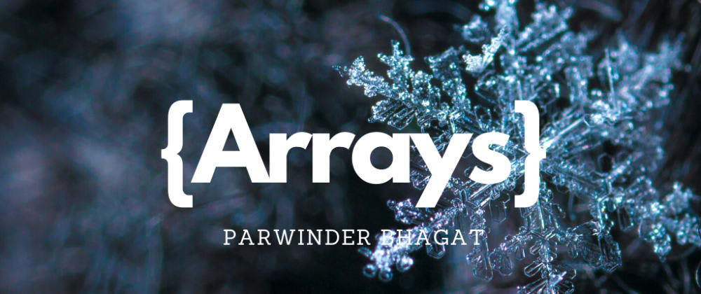 Cover image for Arrays in JavaScript