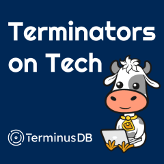 Terminators on Tech - Ep13 - Star of Super Database