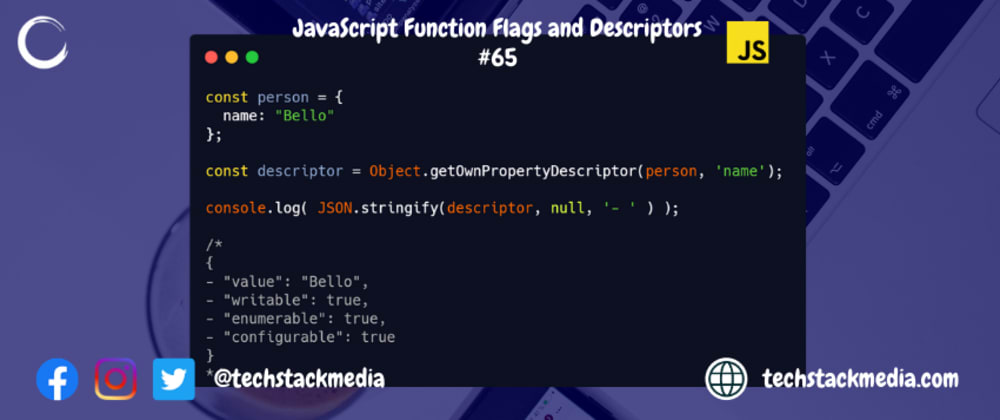 Cover image for JavaScript Function Flags and Descriptors