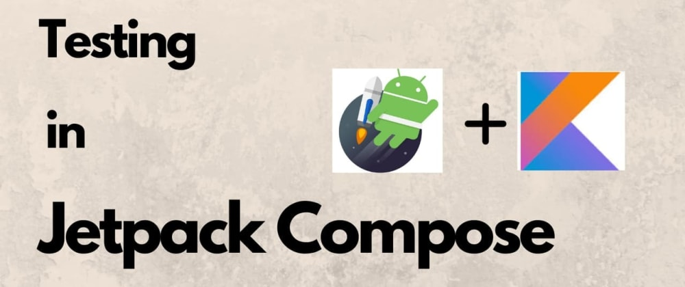 Cover image for Testing inCompose