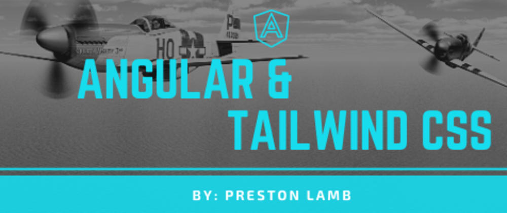 Cover image for Angular & TailwindCSS