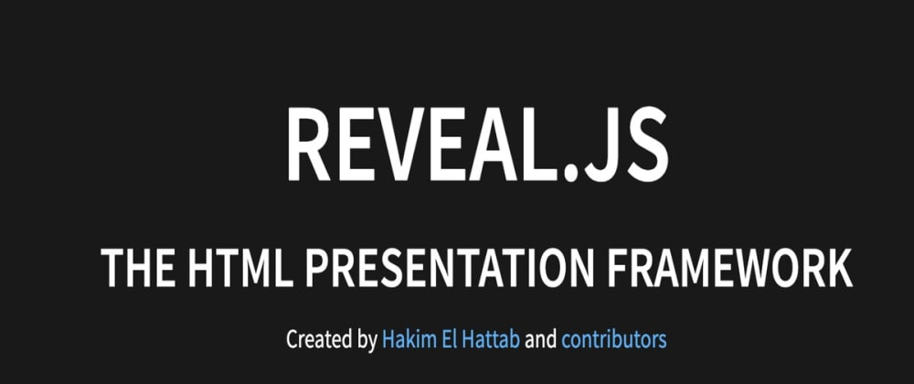 Cover image for HTML presentation framework reveal.js and why I am a big fan?