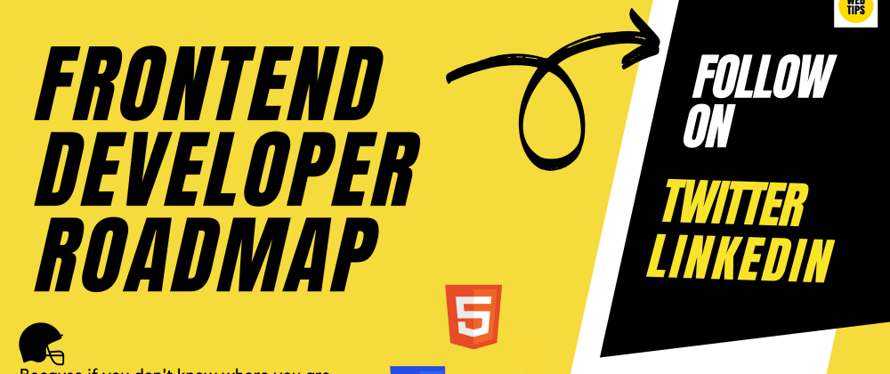 Cover image for Complete roadmap: How to get started with Frontend Development?