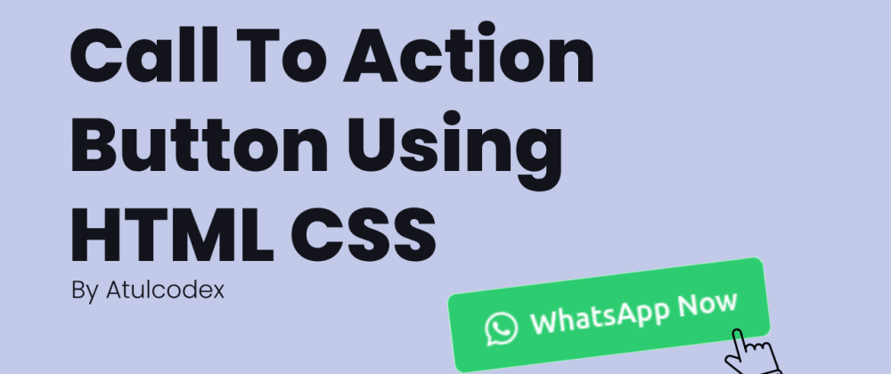 Cover image for Call To Action button with pure HTML CSS