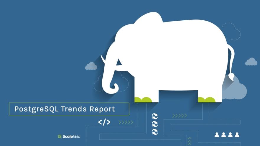 PostgreSQL Trends: Most Popular Cloud Providers, Languages, VACUUM, Query Management Strategies & Deployment Types in Enterprise