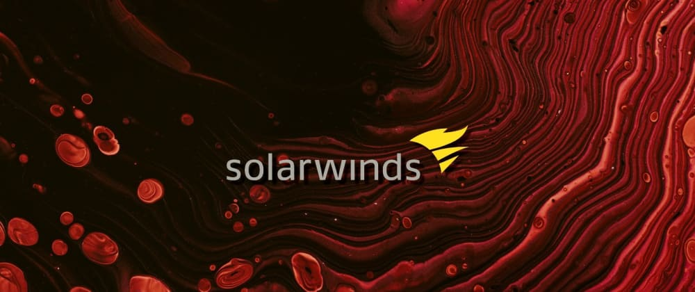 Cover image for What does SolarWinds Hack tell us about Backdoor Attacks?