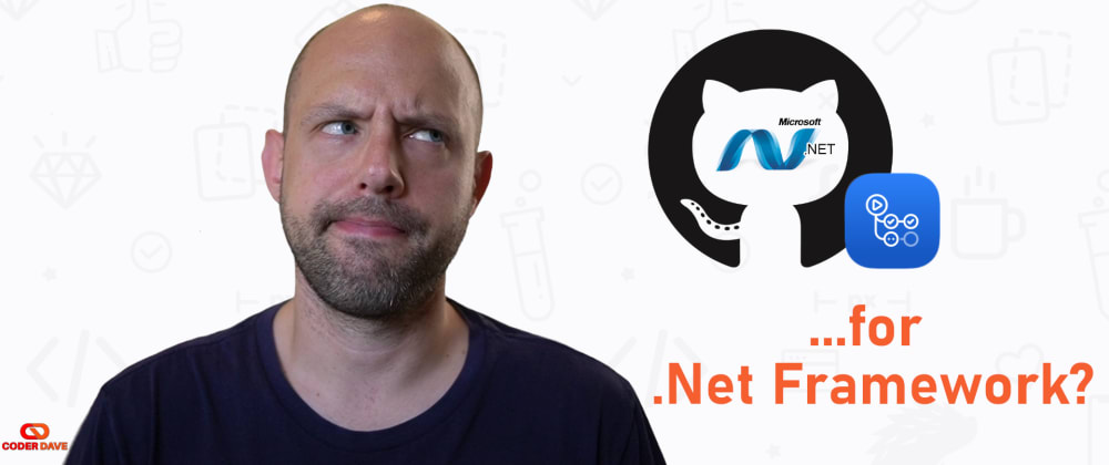 Cover image for GitHub Actions for .NET Framework