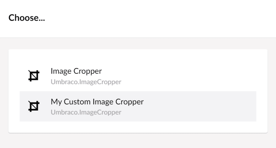 Umbraco Image Crops data-source, select an Image Cropper data-type