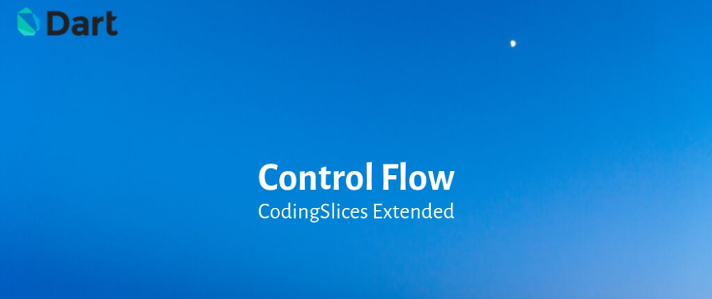 Cover image for Control flow in Dart