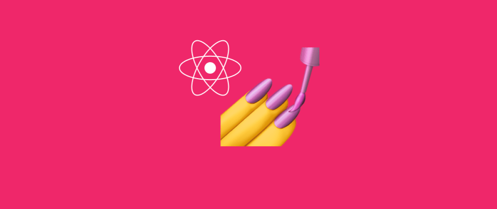 Cover image for How to Style Your React Components