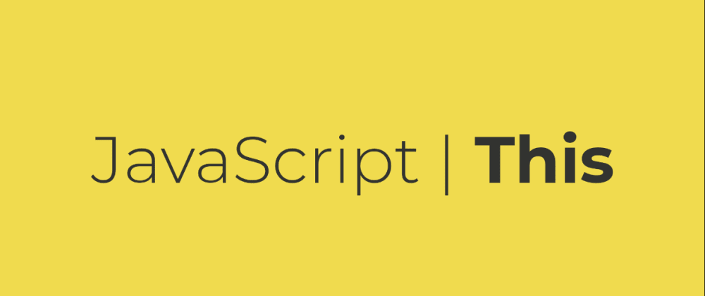 Cover Image for A super-easy way to determine 'this' in JavaScript