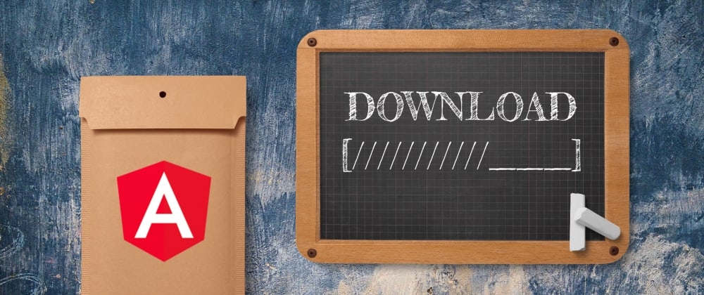 Cover image for Angular File Download with Progress