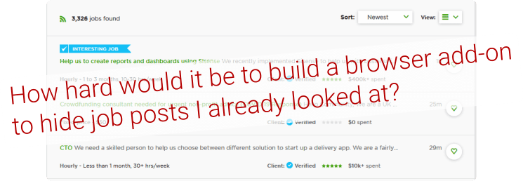 So, how hard would it be to build a browser add-on to hide job posts I already looked at?