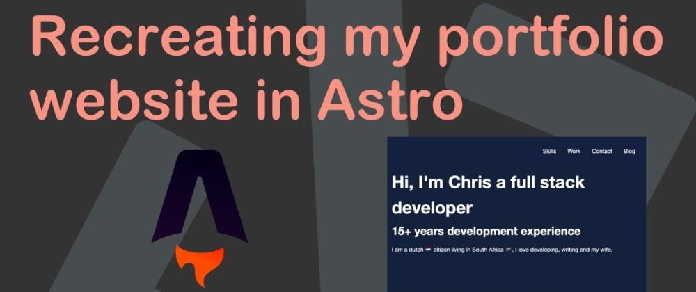 Cover image for Recreating my portfolio website in Astro