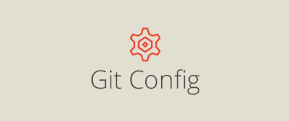 Cover image for Git Config and Git Aliases