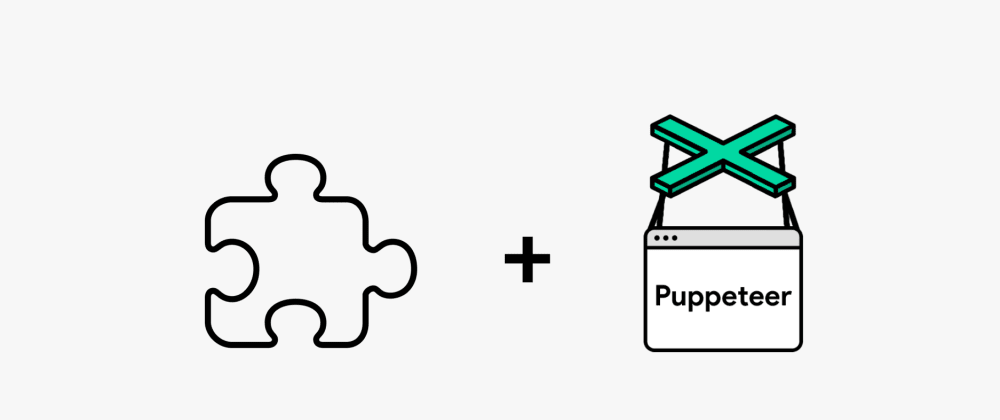 Cover image for Simple Steps for Testing a Chrome Extension in Puppeteer