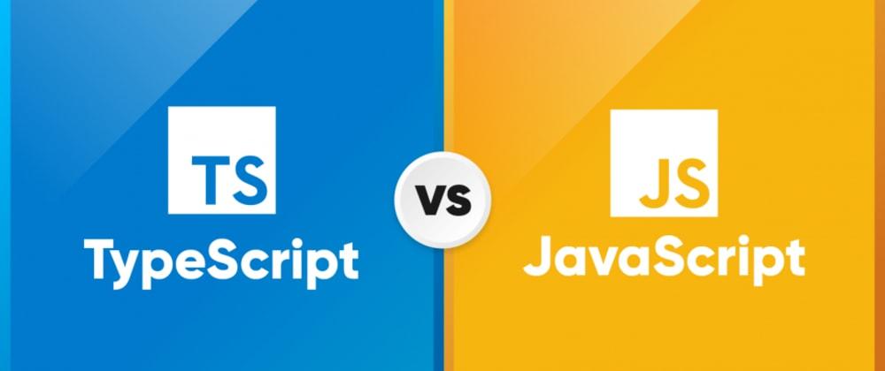 Cover image for JavaScript v TypeScript