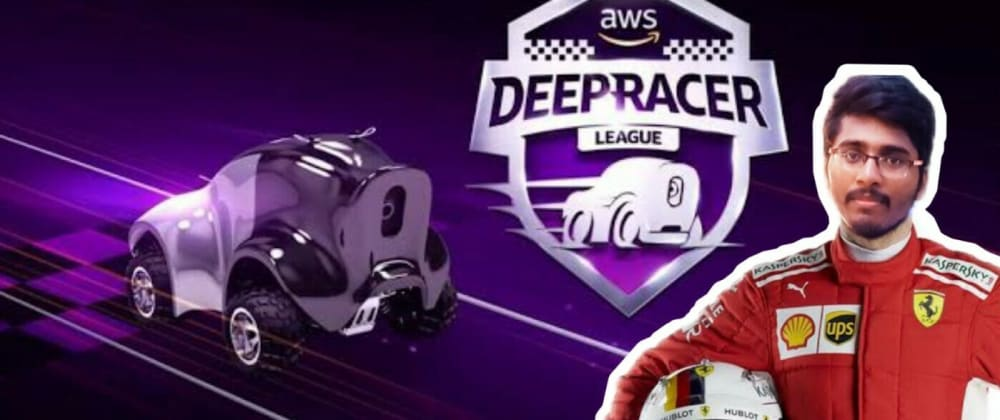 Cover image for Create, Train, Race your first AWS DeepRacer Model