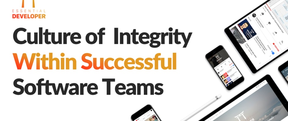 Cover image for Culture of Integrity Within Successful Software Teams