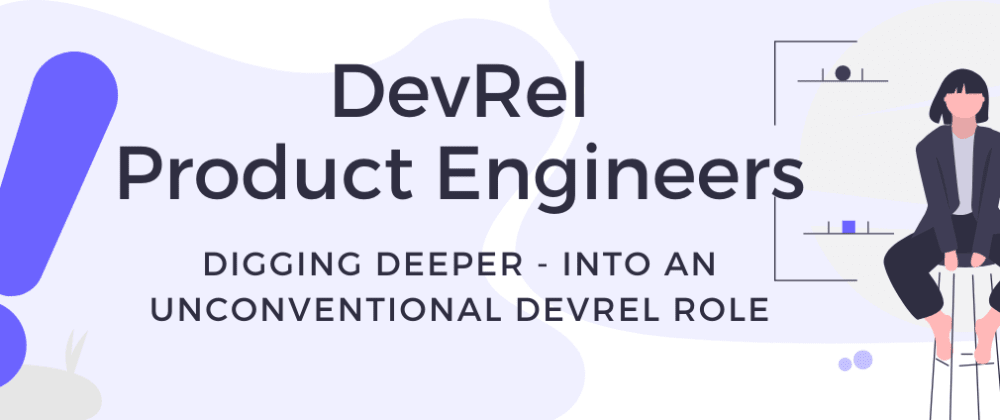 Cover image for Developer Relations + Product - DevRelCarousels #5