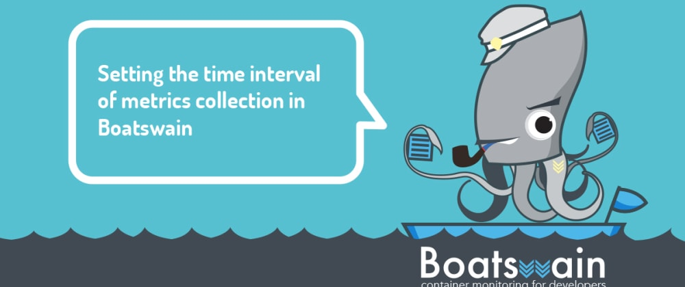 Cover image for Setting the time interval of metrics collection in Boatswain