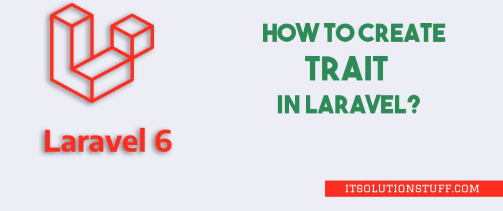 Cover image for Laravel 6 Traits Example