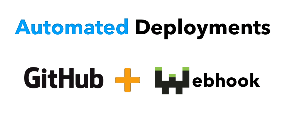 Cover image for Set up Automated Deployments From Github With Webhook