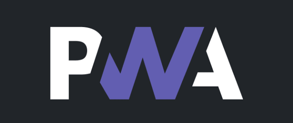 Cover image for What is a Progressive Web App ? Why to build a PWA ?