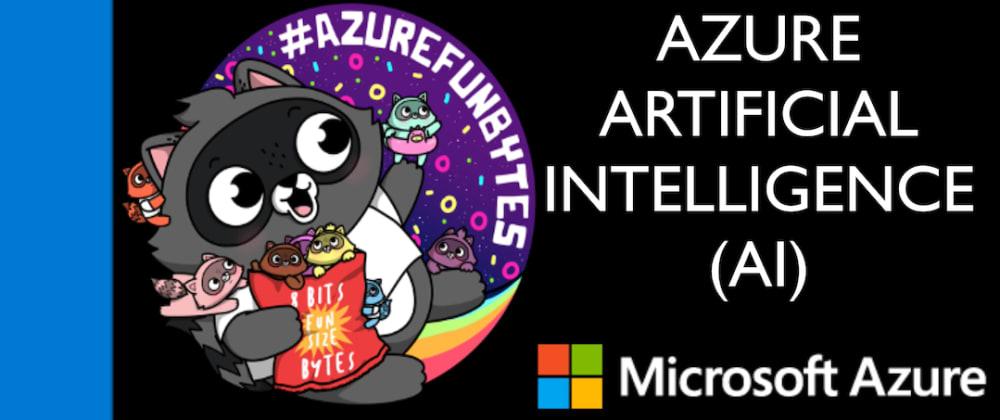 Cover image for AzureFunBytes Short - AI on @Azure