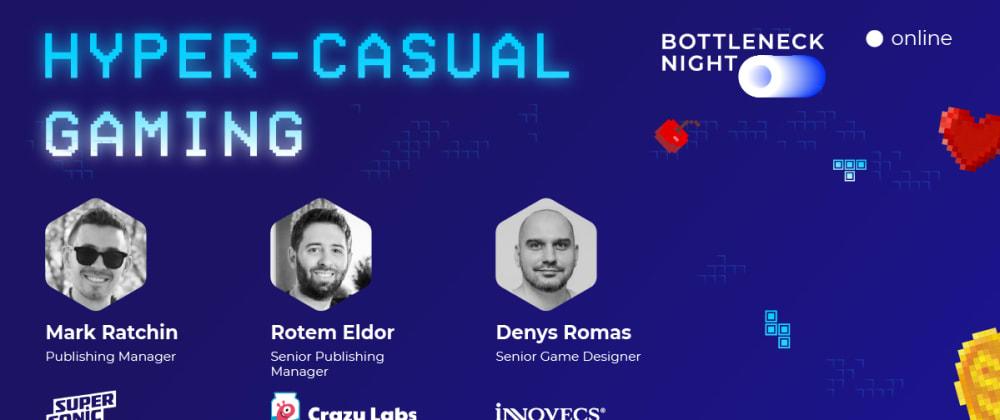 Cover image for Bottleneck Night: Hyper-casual Gaming